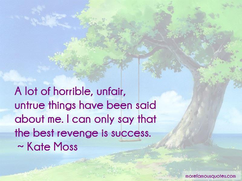 The Best Revenge Is Success Quotes