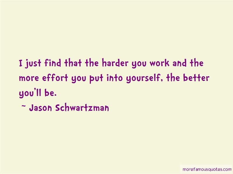 The More Effort Quotes Pictures 4