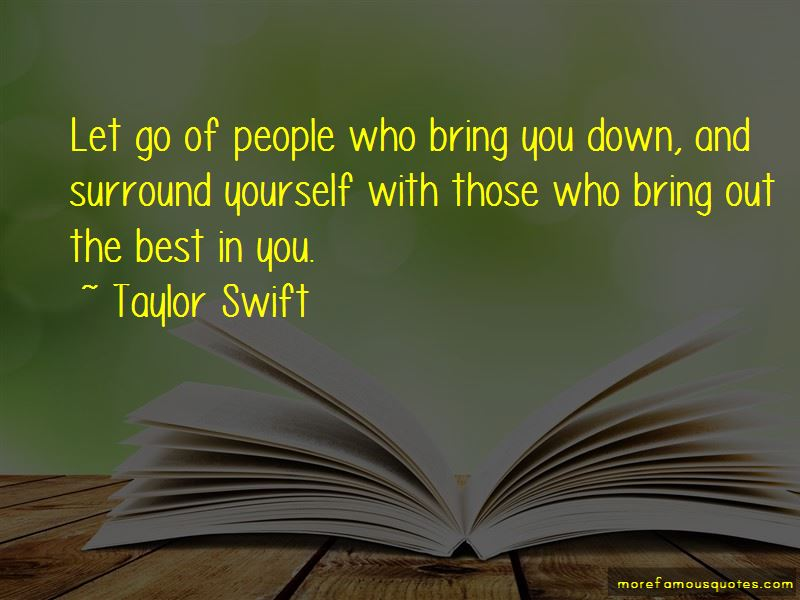Those Who Bring You Down Quotes Pictures 3