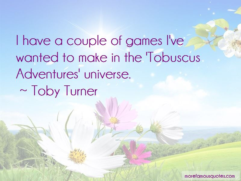 Tobuscus Adventures Quotes