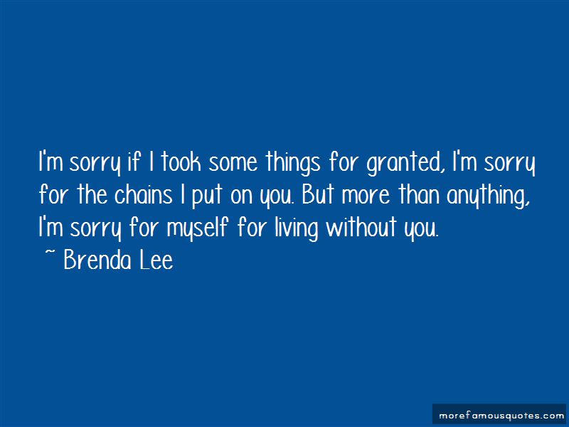 Took You For Granted Quotes Pictures 4