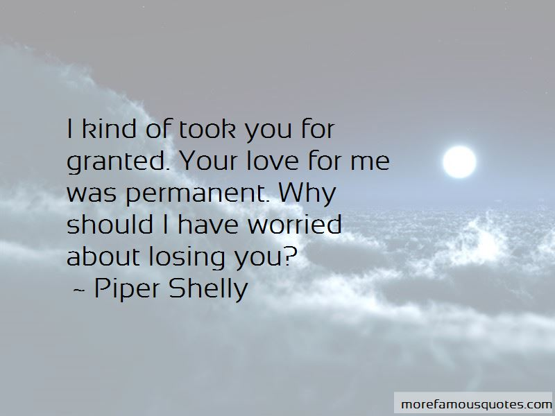 Took You For Granted Quotes