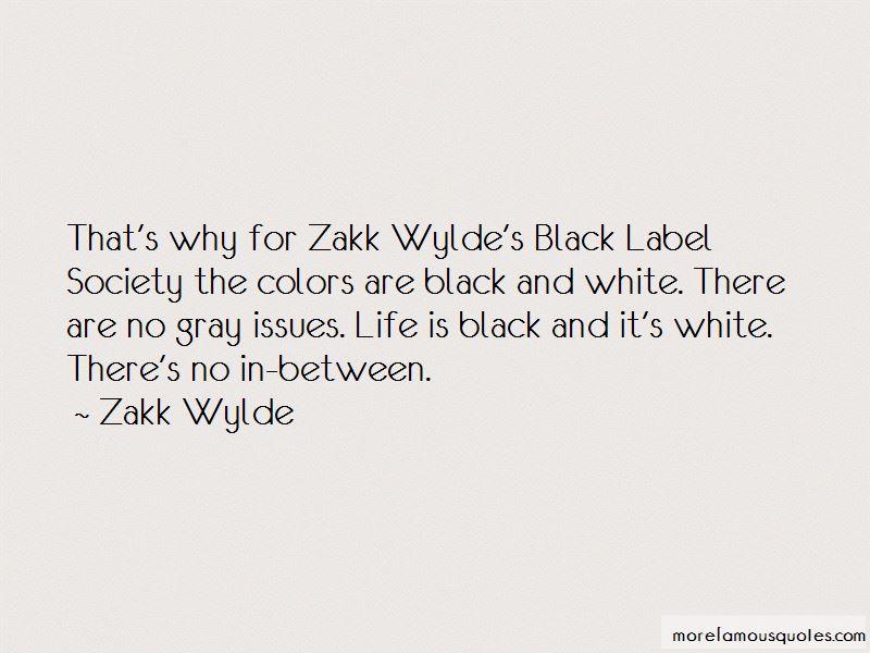 Black Label Society Quotes