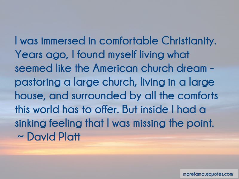 Comfortable Christianity Quotes