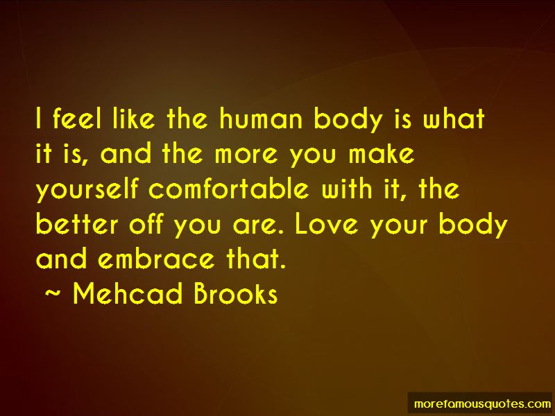 Embrace And Love Your Body Quotes Pictures 2