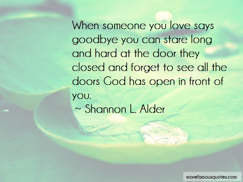 Hard To Forget Someone You Love Quotes