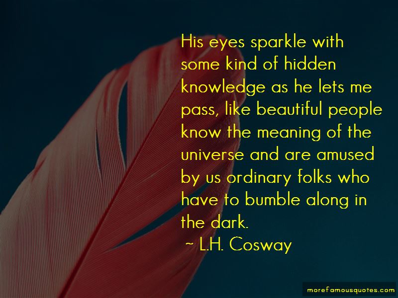 His Eyes Sparkle Quotes