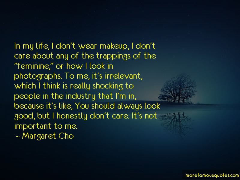 I Don't Wear Makeup Quotes Pictures 4