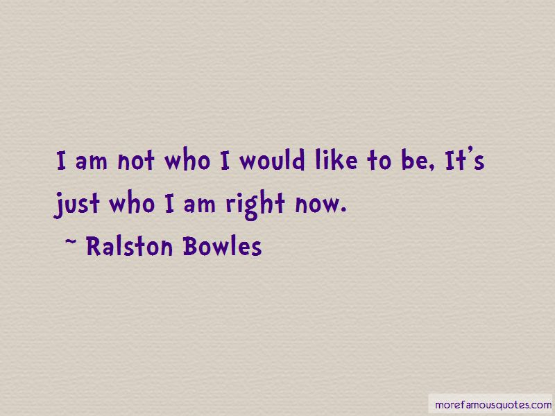 It's Just Who I Am Quotes Pictures 4