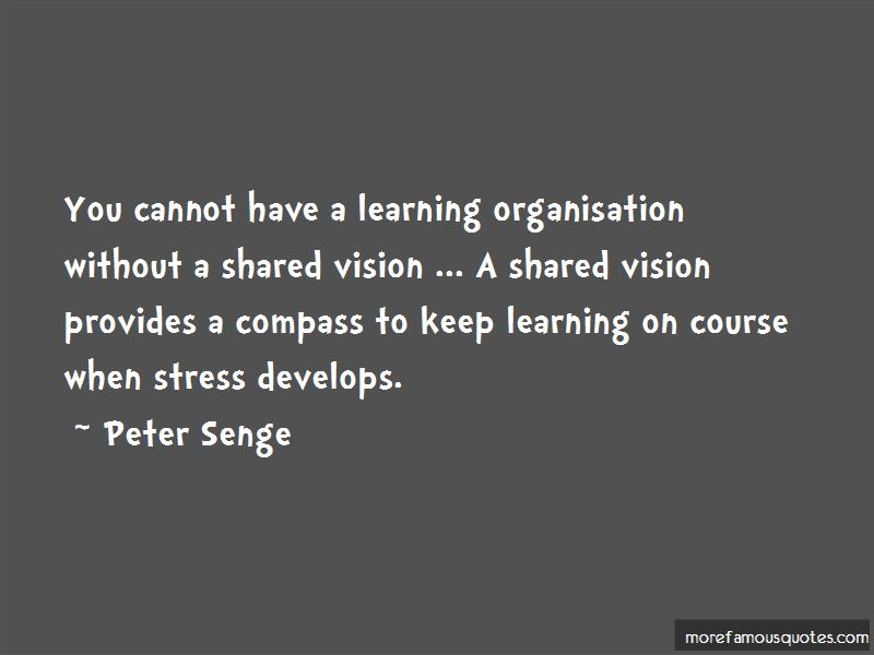 shared vision by peter senge The five learning disciplines peter senge in his seminal book personal mastery, mental models, shared vision, team and learning.