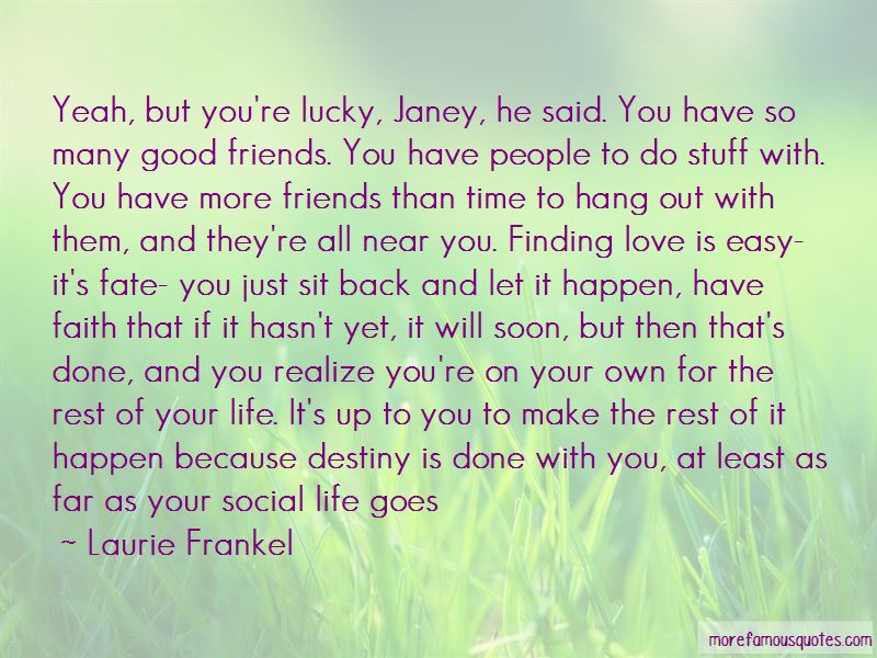 Life Good Friends Quotes