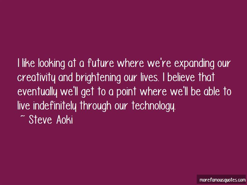 Looking Through The Future Quotes