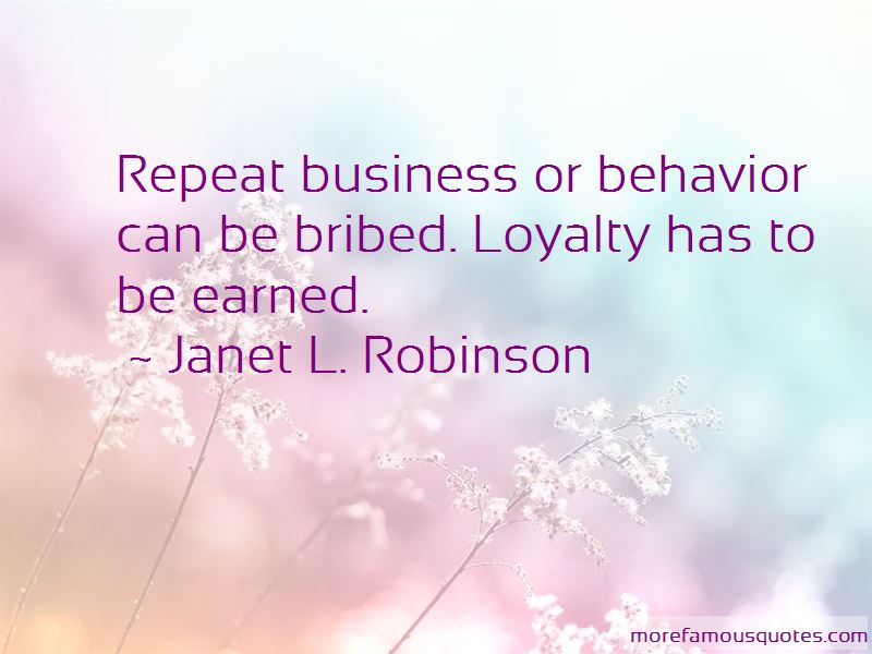 Loyalty Earned Quotes