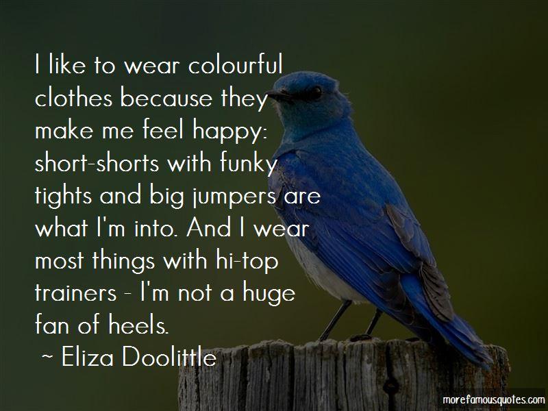 Make Me Feel Happy Quotes