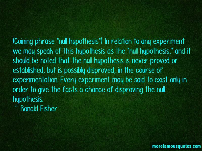 Null Hypothesis Quotes Pictures 2