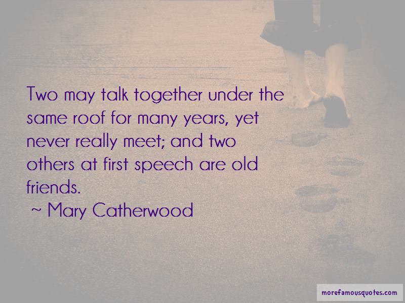 Old Friends Meet Up Quotes Pictures 2