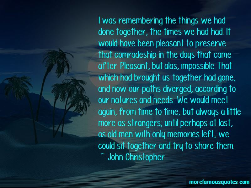 Old Times Memories Quotes Pictures 2