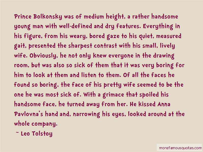 Prince Bolkonsky Quotes