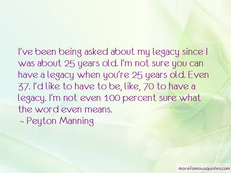 Quotes About 25 Years Old