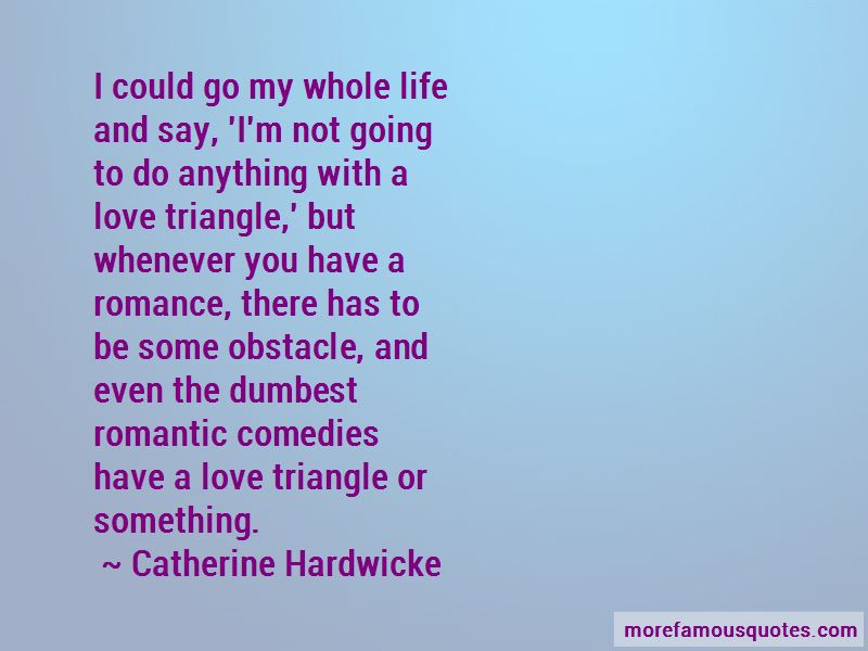 Quotes About A Love Triangle: top 33 A Love Triangle quotes ...