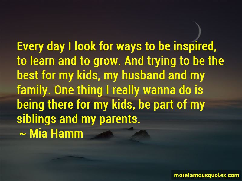 Quotes About Being Inspired By Family