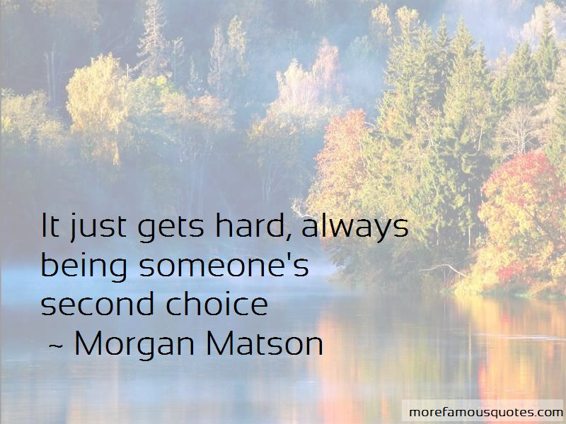 Quotes About Being Someone's Second Choice
