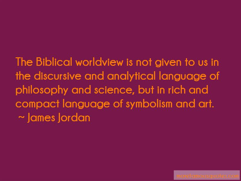 Quotes About Biblical Worldview Top 15 Biblical Worldview Quotes