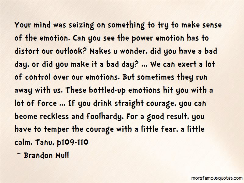 Quotes About Bottled Emotions