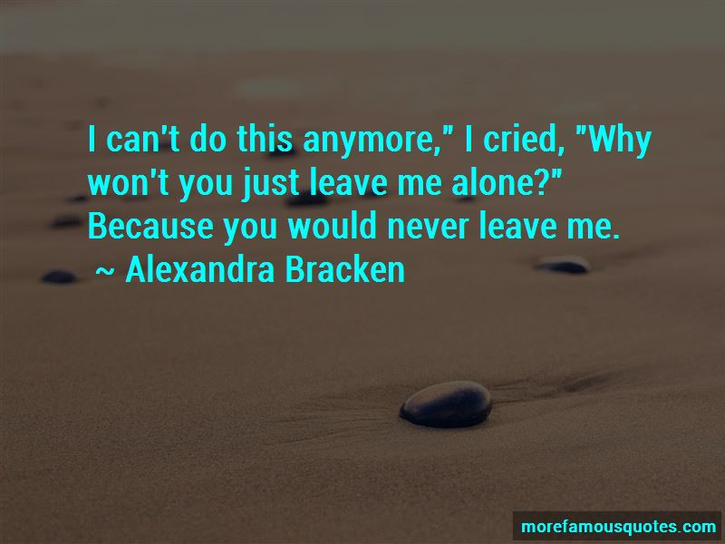 Can't Do This Anymore Quotes Pictures 3
