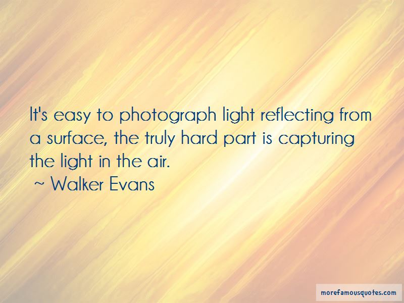 Quotes About Capturing Light