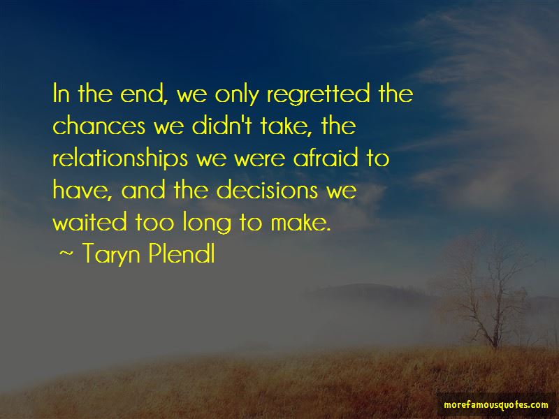 Quotes About Chances In Relationships