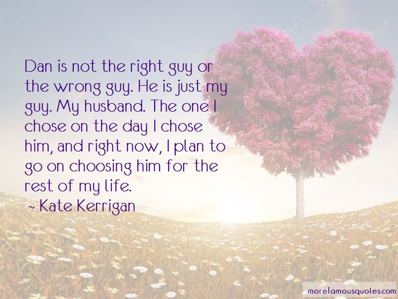Quotes About Choosing The Wrong Guy
