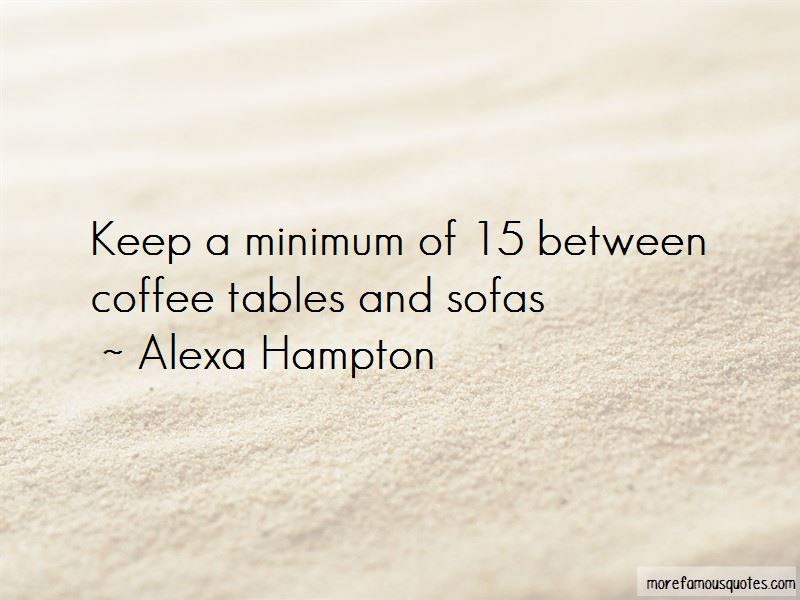 Coffee Tables Quotes Pictures 3