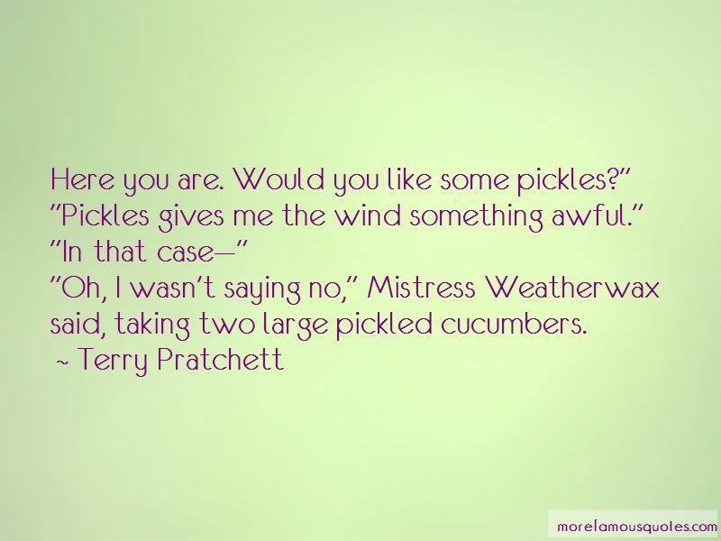 Cucumbers Quotes Pictures 3