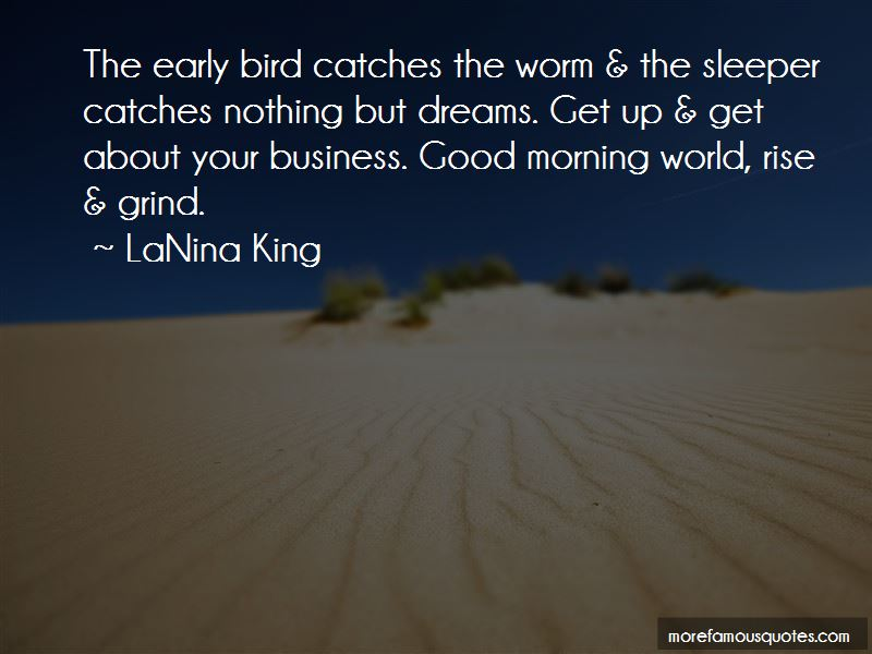 Quotes About Early Morning Grind