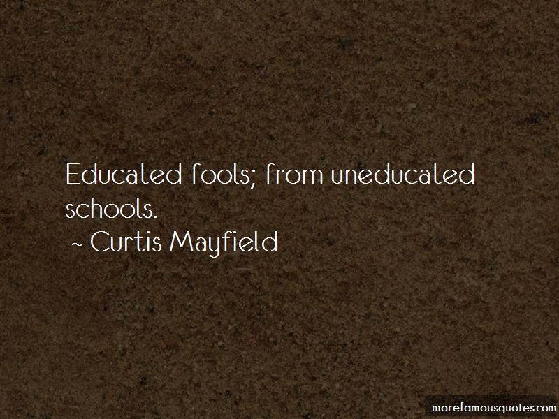 Quotes About Educated Fools