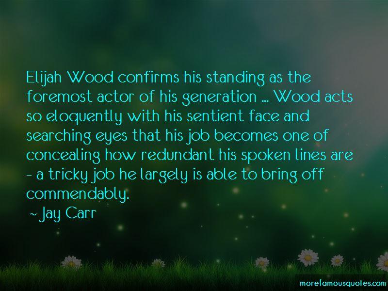 Elijah Wood Quotes Pictures 4