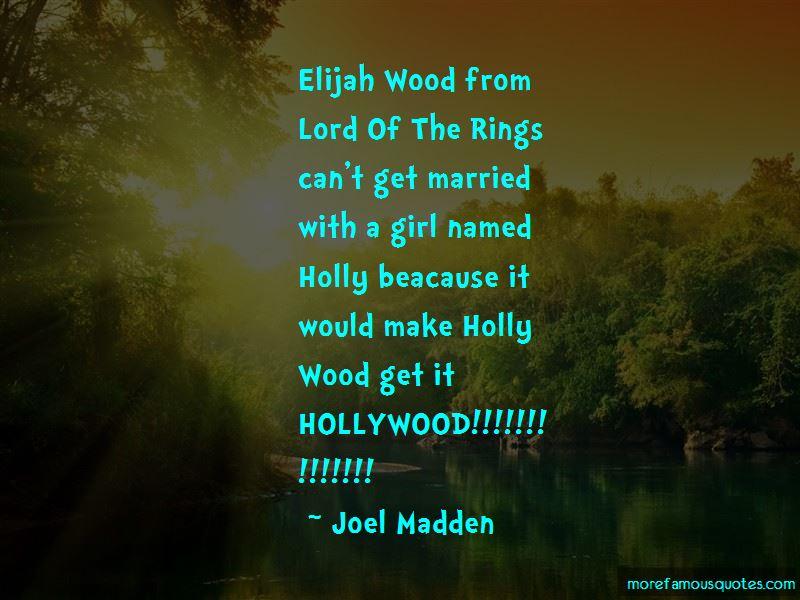 Quotes About Elijah Wood