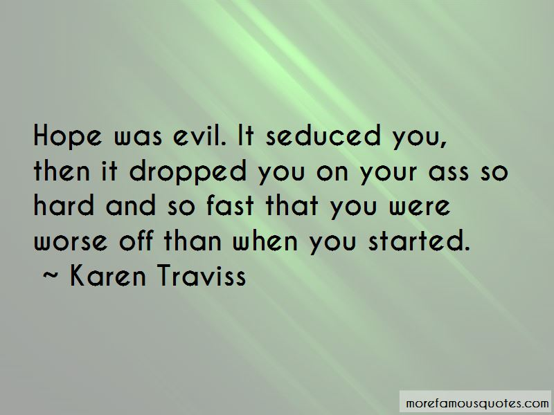 Quotes About Evil And Hope