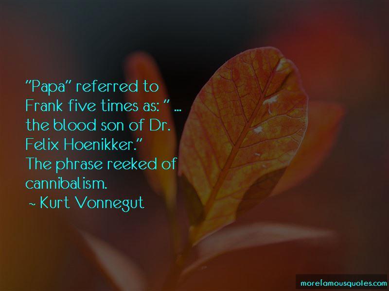 Quotes About Felix Hoenikker