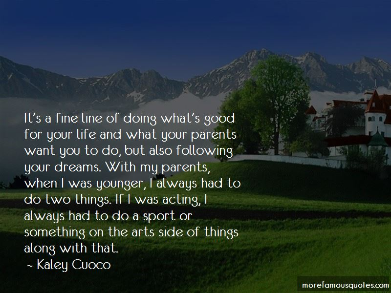 Quotes About Following Your Dreams In Life