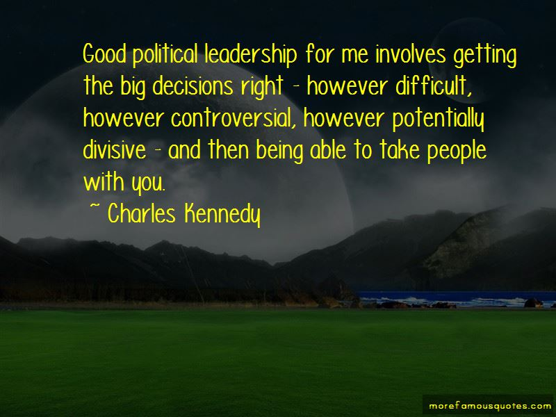 Quotes About Good Political Leadership