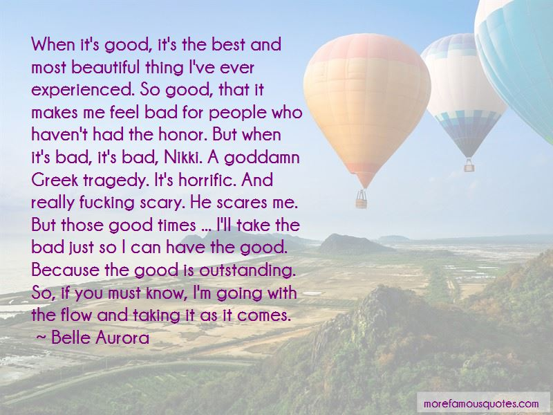 Good Times Quotes Pictures 4