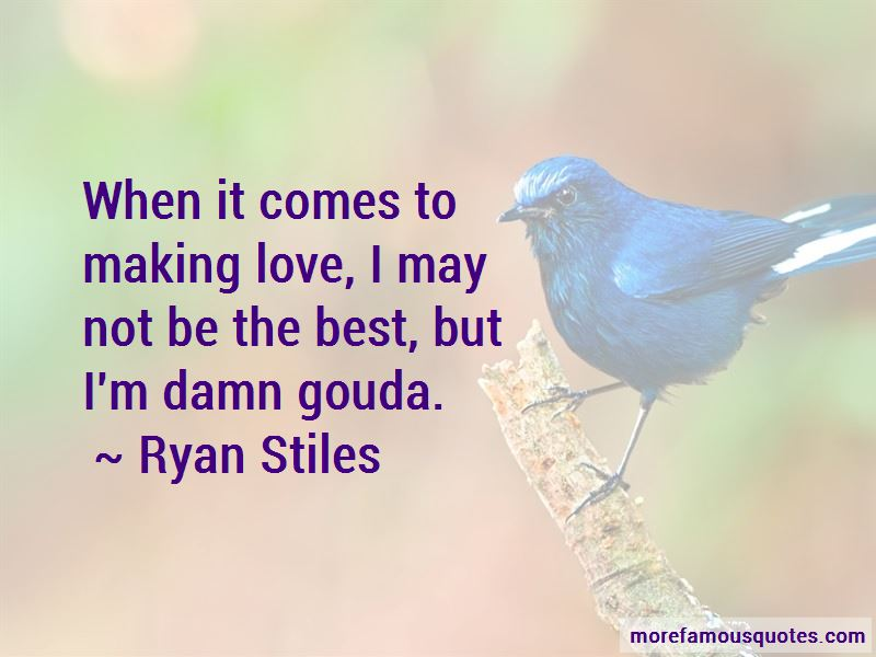 Quotes About Gouda