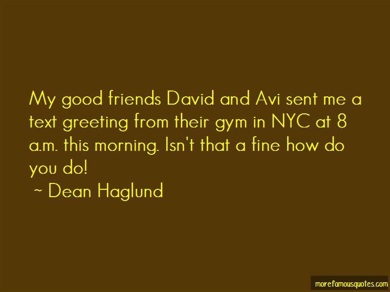 Quotes about greeting good morning top 5 greeting good morning quotes about greeting good morning m4hsunfo
