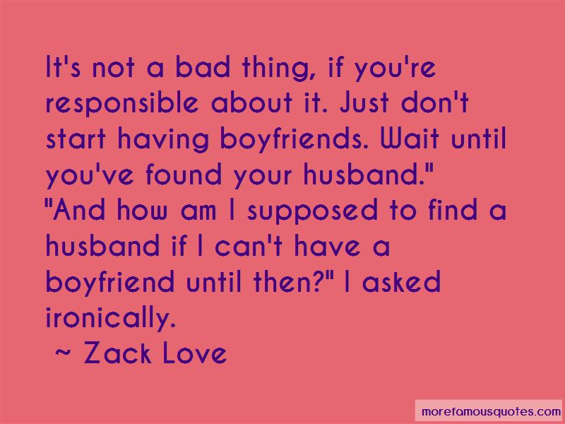 Quotes About Having A Bad Boyfriend
