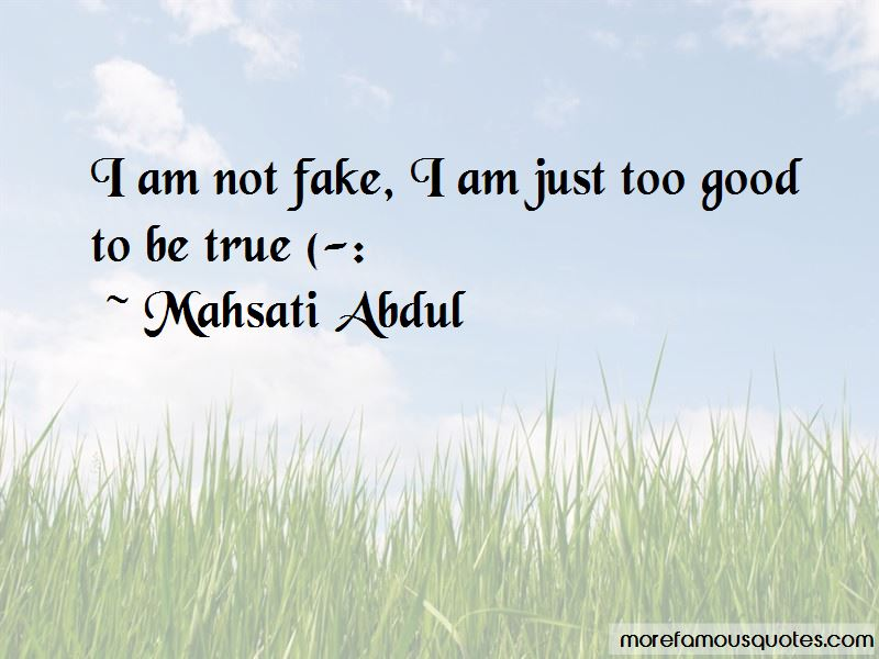 Quotes About I Am Not Fake
