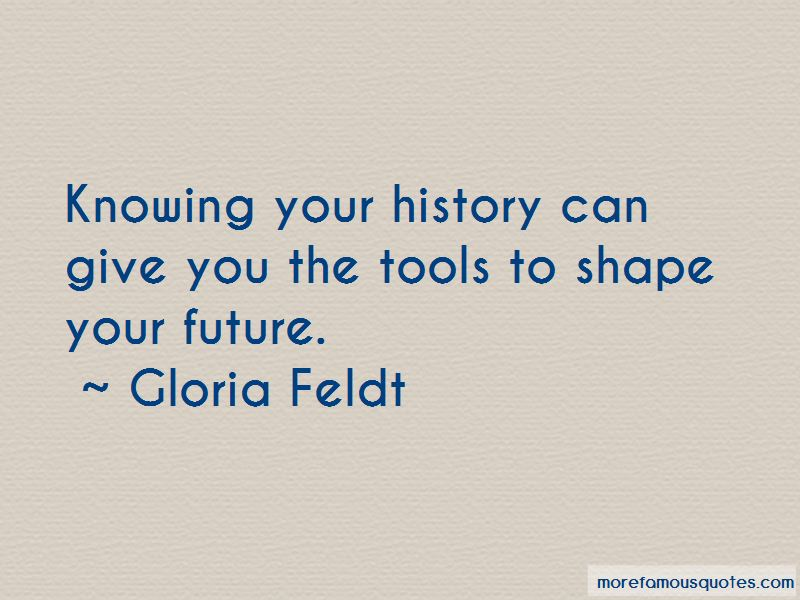 Knowing Your History Quotes Pictures 2