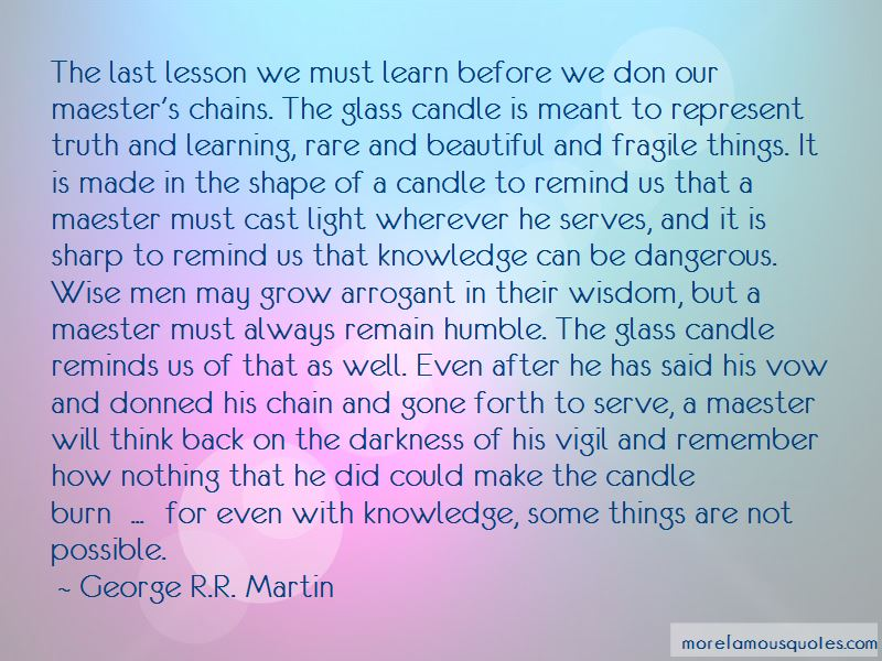 Quotes About Learning To Be Humble