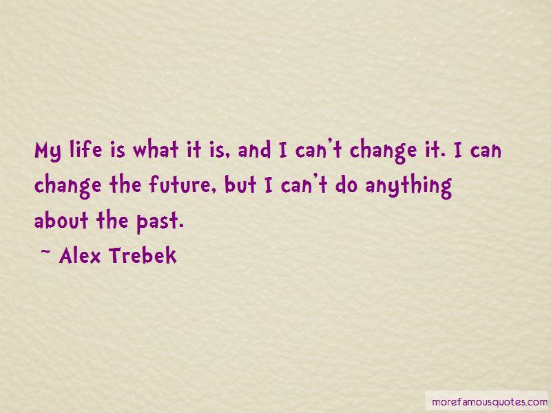 Quotes About Life Is What It Is